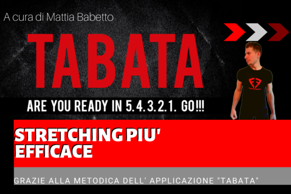 STRETCHING PIU' EFFICACE GRAZIE AL TABATA TRAINING