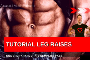 Addominali Scolpiti con il Leg Raises to the bar – TUTORIAL